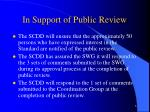 in support of public review