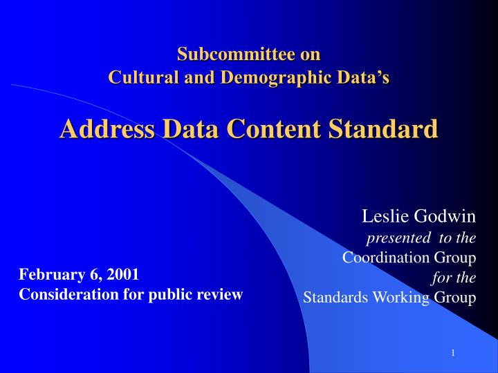 subcommittee on cultural and demographic data s address data content standard n.