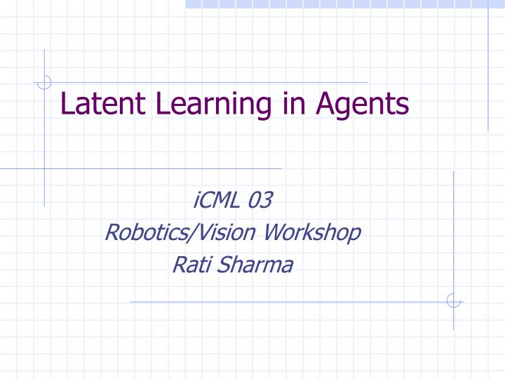 latent learning in agents n.