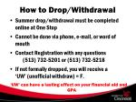 how to drop withdrawal