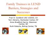 family trainees in lend barriers strategies and successes