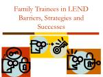 family trainees in lend barriers strategies and successes1