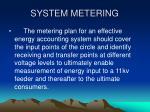 system metering