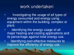work undertaken