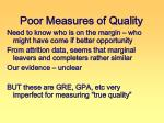 poor measures of quality