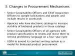 3 changes in procurement mechanisms