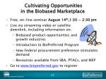 cultivating opportunities in the biobased marketplace