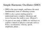 simple harmonic oscillator sho