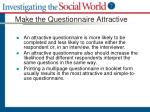 make the questionnaire attractive