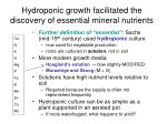 hydroponic growth facilitated the discovery of essential mineral nutrients
