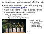 limiting nutrient levels negatively affect growth