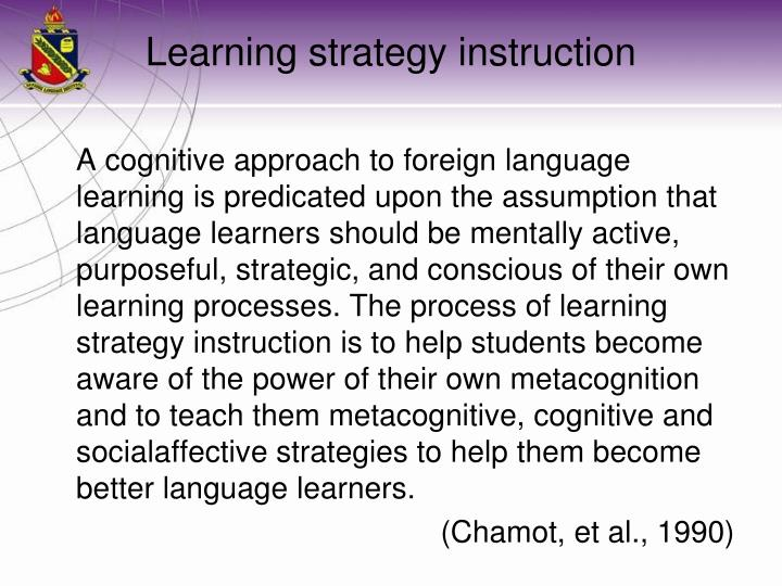 Learning strategy instruction