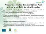 probleme semnalate de autorit ile de audit privind procedurile de achizi ii publice