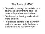 the aims of mmc