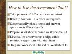 how to use the assessment tool1