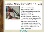 sample home fabricated at lift
