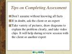 tips on completing assessment