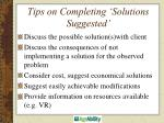tips on completing solutions suggested