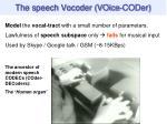 the speech vocoder voice coder
