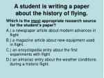 a student is writing a paper about the history of flying