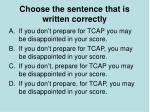 choose the sentence that is written correctly2