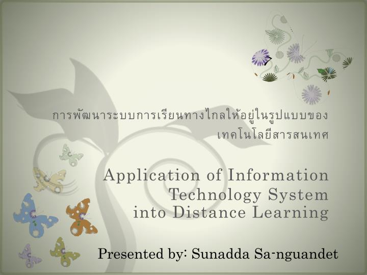 application of information technology system into distance learning n.