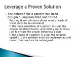 leverage a proven solution