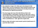 delivery orders with options beyond 2014 con t1