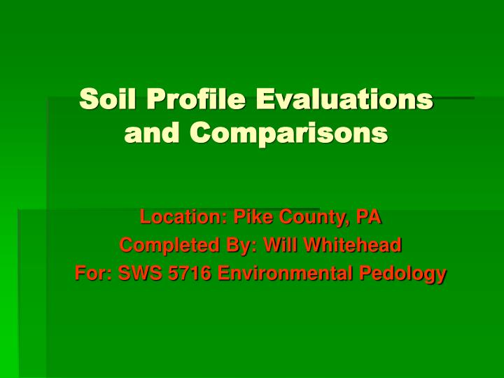 soil profile evaluations and comparisons n.