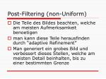 post filtering non uniform