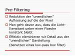 pre filtering1