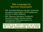 web languages for machine interpretation