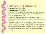 customers vs consumers