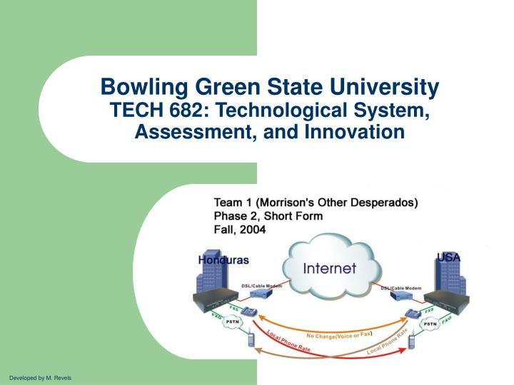 bowling green state university tech 682 technological system assessment and innovation n.