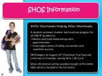 shos information