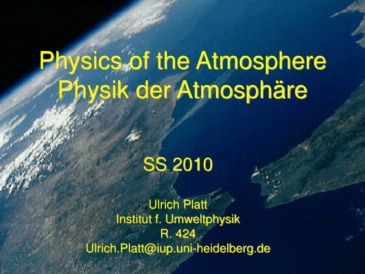 physics of the atmosphere physik der atmosph re n.