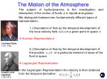 the motion of the atmosphere