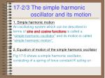 17 2 3 the simple harmonic oscillator and its motion