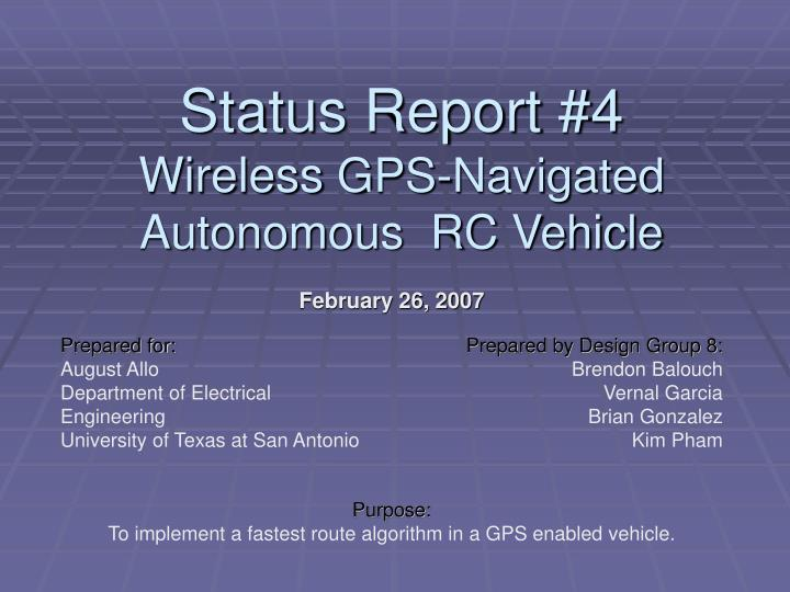 february 26 2007 purpose to implement a fastest route algorithm in a gps enabled vehicle n.