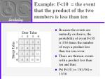 example f 10 the event that the product of the two numbers is less than ten