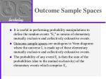 outcome sample spaces