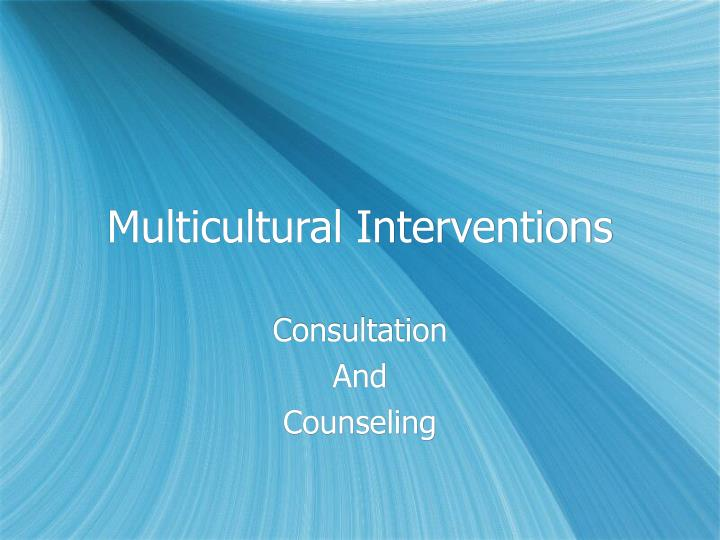multicultural interventions n.