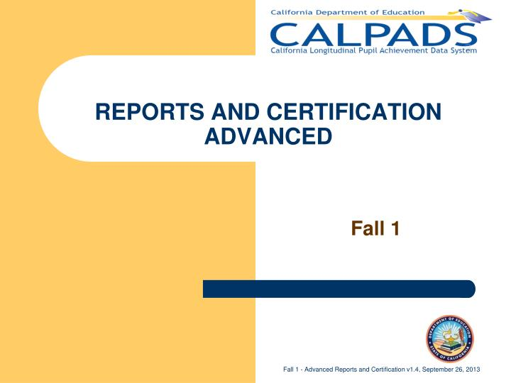 reports and certification advanced n.