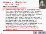 moses v macferlan 2 burr 1005 1760 per lord mansfield1