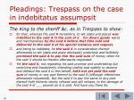 pleadings trespass on the case in indebitatus assumpsit