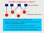 parallel components objects