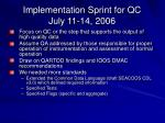 implementation sprint for qc july 11 14 2006