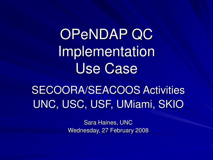 opendap qc implementation use case n.