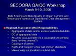 secoora qa qc workshop march 9 10 2006