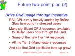 future two point plan 2